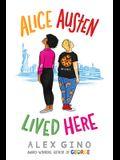 Alice Austen Lived Here