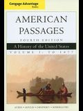 American Passages, Volume 1: A History of the United States: To 1877