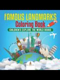 Famous Landmarks Coloring Book Children's Explore the World Books