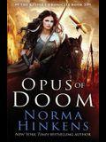 Opus of Doom: An Epic Dragon Fantasy