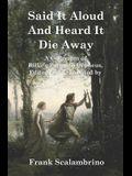 Said It Aloud And Heard It Die Away: Rilke's Poems to Orpheus