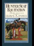 Hunter Seat Equitation: Third Edition