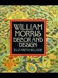 William Morris: Decor and Design