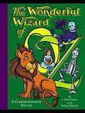 The Wonderful Wizard of Oz: Wonderful Wizard of Oz