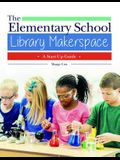 The Elementary School Library Makerspace: A Start-Up Guide