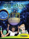 Brain: A Graphic Novel Tour: A Graphic Novel Tour