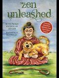 Zen Unleashed: Everyday Buddhist Wisdom from Man's Best Friend