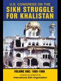 U.S. Congress on the Sikh Struggle for Khalistan: Volume One 1985 - 1998