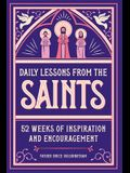 Daily Lessons from the Saints: 52 Weeks of Inspiration and Encouragement
