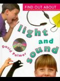 Find Out about Light and Sound