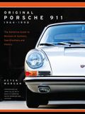 Original Porsche 911 1964-1998: The Definitive Guide to Mechanical Systems, Specifications and History