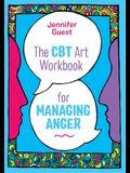The CBT Art Workbook for Managing Anger