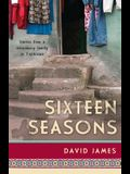 Sixteen Seasons: Stories From a Missionary Family in Tajikistan