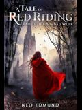 A Tale Of Red Riding (Year 2): Fate of the Big Bad Wolf