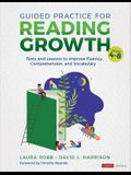 Guided Practice for Reading Growth, Grades 4-8: Texts and Lessons to Improve Fluency, Comprehension, and Vocabulary