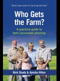 Who Gets the Farm