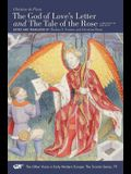 The God of Love's Letter and the Tale of the Rose, 79: A Bilingual Edition. with Jean Gerson, A Poem on Man and Woman, Translated from the Latin by