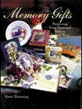 Memory Gifts: Preserving Your Treasured Past In Special Ways