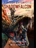 PanTech Chronicles: Shadowfalcon