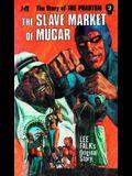 The Slave Market of Mucar