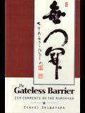Gateless Barrier: Zen Comments on the Mumonkan