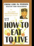 How to Eat to Live, Book 2: From God in Person, Master Fard Muhammad
