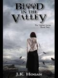 Blood in the Valley: Vigilati, Book Two