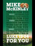 Luke 12-24 for You: For Reading, for Feeding, for Leading