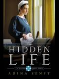 The Hidden Life  (Amish Quilt, Book 2)