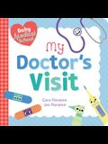 Baby Medical School: My Doctor's Visit