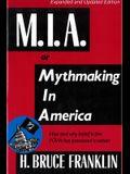 Mia, or Mythmaking in America