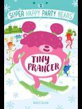 Super Happy Party Bears: Tiny Prancer