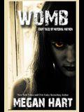 Womb: Eight Tales of Maternal Mayhem