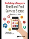 Productivity in Singapore's Retail and Food Services Sectors: Contemporary Issues