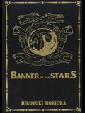 Banner of the Stars Volumes 1-3 Collector's Edition