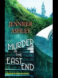 Murder in the East End: A Below Stairs Mystery
