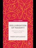 Dollarisation of Poverty: Rethinking Poverty Beyond 2015
