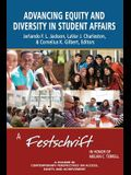 Advancing Equity and Diversity in Student Affairs: A Festschrift in Honor of Melvin C. Terrell
