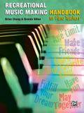 The Recreational Music Making Handbook for Piano Teachers