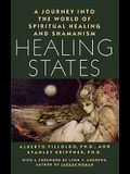 Healing States: A Journey Into the World of Spiritual Healing and Shamanism