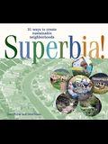 Superbia!: 31 Ways to Create Sustainable Neighborhoods