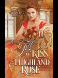 To Kiss a Highland Rose