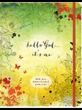 Hello God...It's Me: A 365-Day Devotional Journal