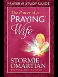The Power of a Praying(r) Wife Prayer and Study Guide