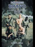 Darkness Bravo: A Soldier Remembers