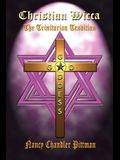 Christian Wicca: The Trinitarian Tradition