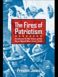 The Fires of Patriotism: Alaskans in the Days of the First World War 1910-1920