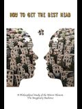 How to Get the Best Head: A Philosophical Study of the Mirror Neuron. the Imaginary Audience