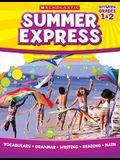 Summer Express, Between Grades 1 & 2