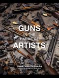 Guns in the Hands of Artists
